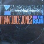 Oran Juice Jones The Rain